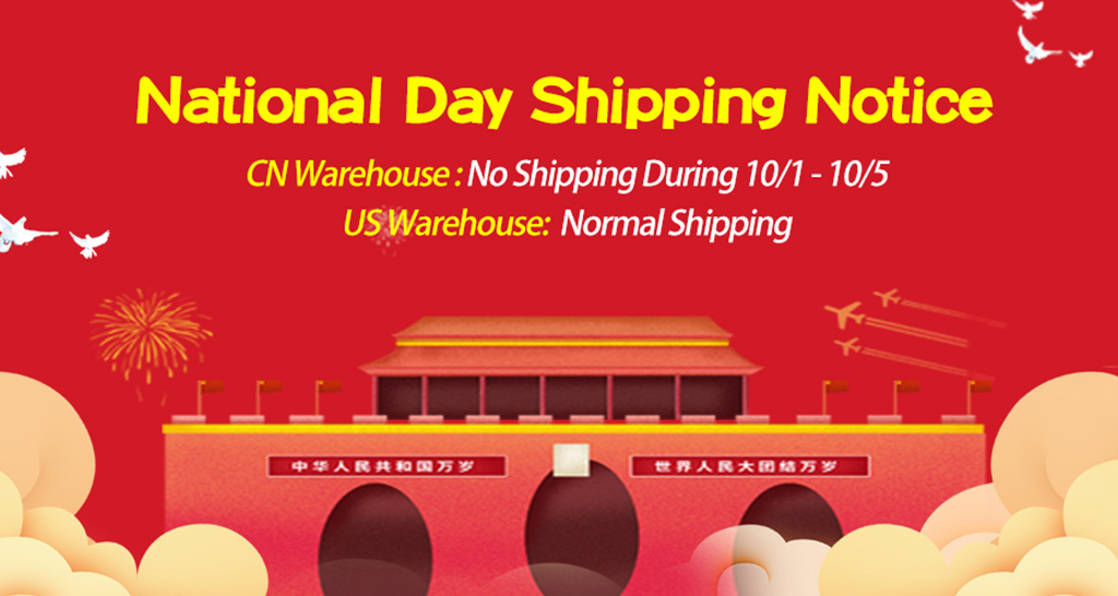 Oct 1. - Oct. 5, China National Day Shipping Notice